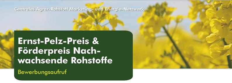 Bewerbungsaufruf: Ernst-Pelz-Preis & Förderpreis Nachwachsende Rohstoffe