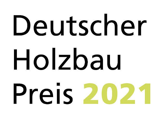 Verlängert: Bewerbung zum Deutschen Holzbaupreises 2021