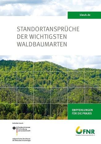 FNR-Broschüre erschienen: Standortansprüche der wichtigsten Waldbaumarten